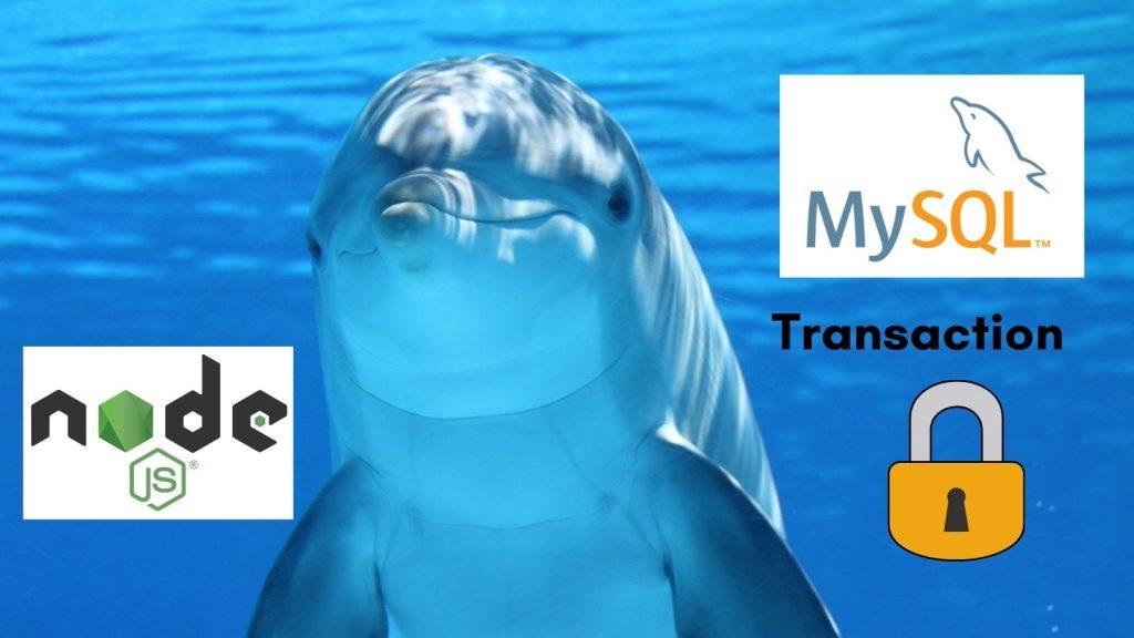 Node.js MySQL transaction